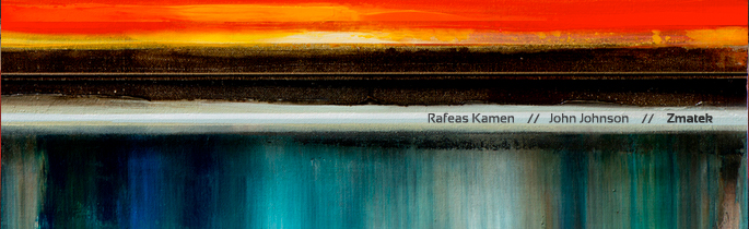 Rafeas Kamen / John Johnson – Zmatek to be released this year