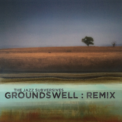 GroundSwell RMX Available on iTunes and 5ohm